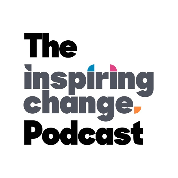 The Inspiring Change Podcast