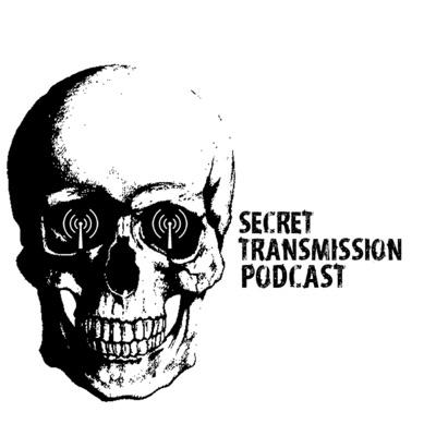 Secret Transmission Podcast