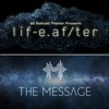 LifeAfter/The Message artwork