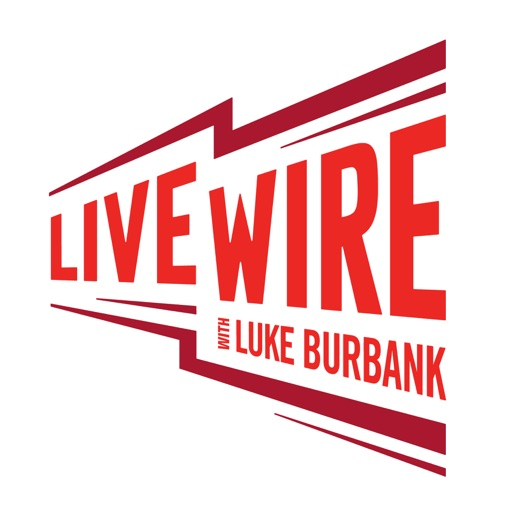 Cover image of Live Wire with Luke Burbank