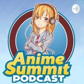 Anime Summit On Apple Podcasts