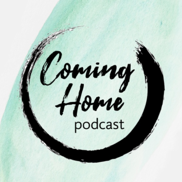 Coming Home Podcast
