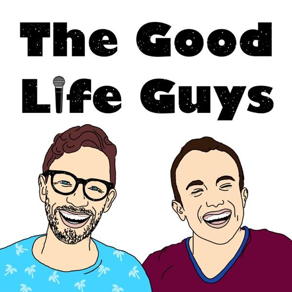 The Good Life Guys
