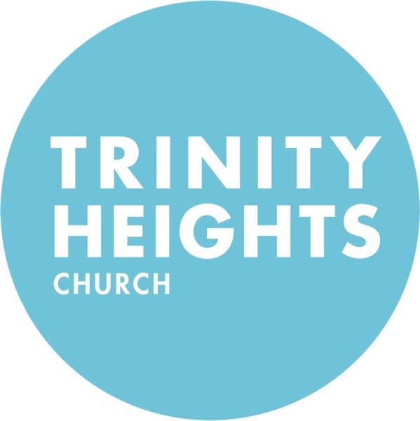 Trinity Heights Church Sermons