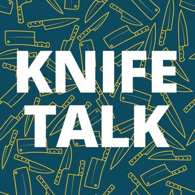 Knife Talk