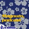 """Magnum, podcast - revisiting """"Magnum P.I."""""""