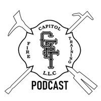Capitol Fire Training Podcast podcast