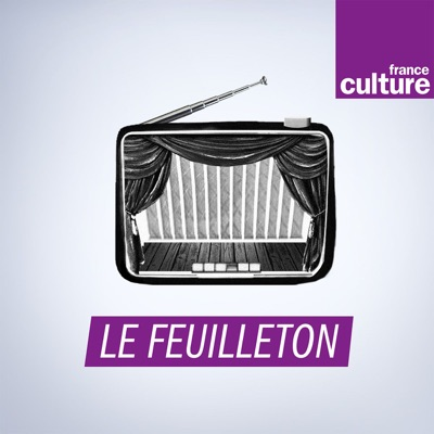 Le Feuilleton:France Culture