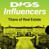 DIGS INFLUENCERS PODCAST – The Titans of Real Estate artwork