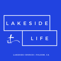 Lakeside Church - Lakeside Life podcast