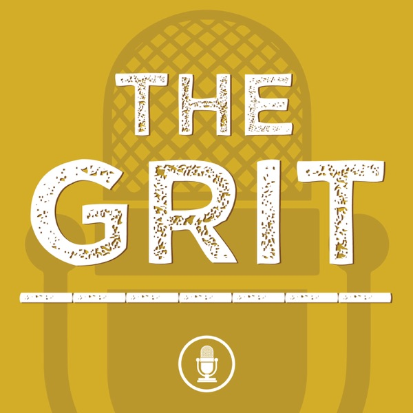 The Grit Podcast