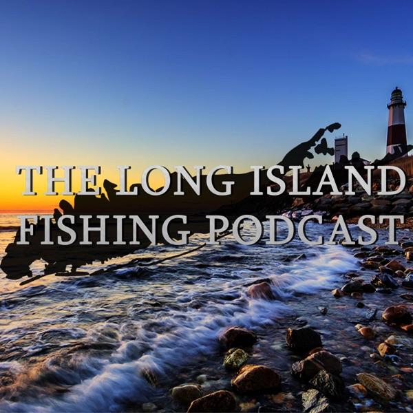Long Island Fishing Podcast