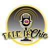 Talk is Chic artwork