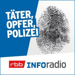 Täter, Opfer, Polizei | Inforadio