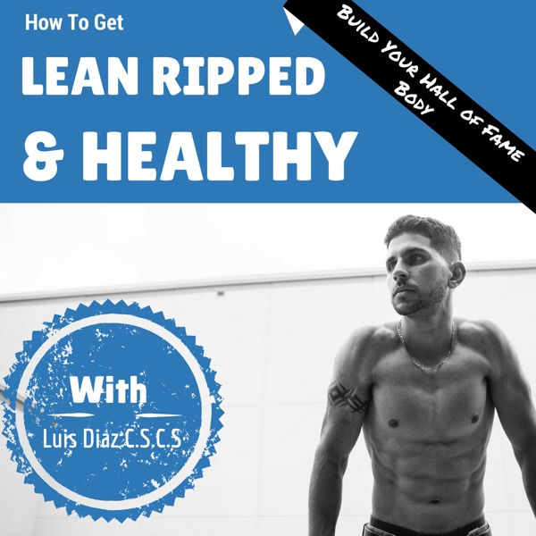 Lean Ripped And Healthy Radio