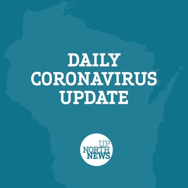 UpNorthNews Daily Coronavirus Update