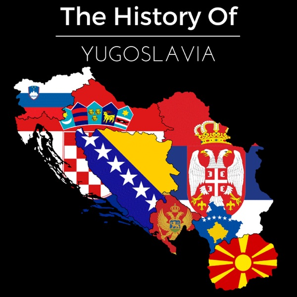 The History of Yugoslavia
