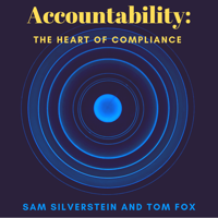 Accountability: The Heart of Compliance podcast