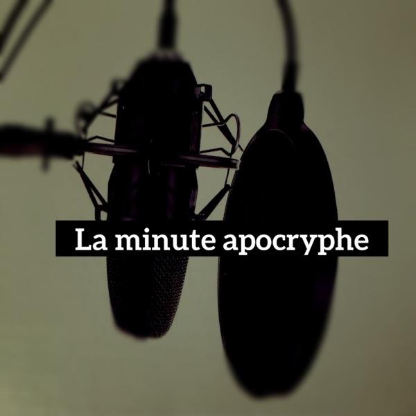 La minute apocryphe