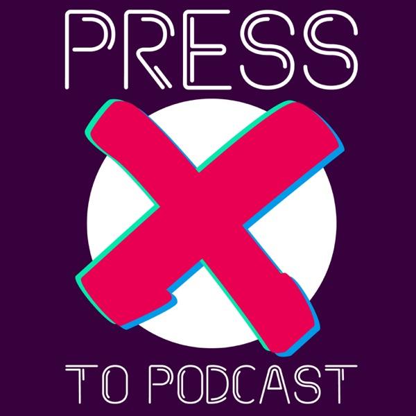 Press X To Podcast Artwork
