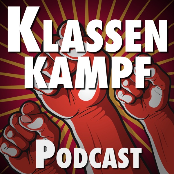 Klassenkampf: Podcast von links podcast show image