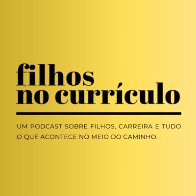FILHOS NO CURRÍCULO