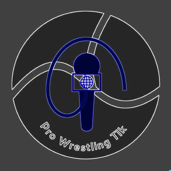 Pro Wrestling Talk's Podcast