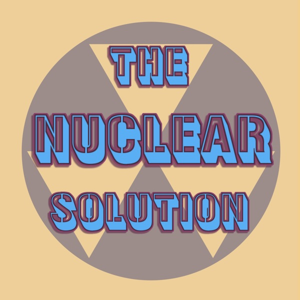 The Nuclear Solution