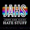 John and Alexx Hate Stuff artwork