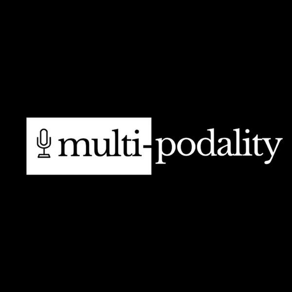Multi-podality