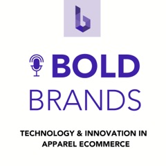 Bold Brands: Technology and Innovation in Apparel eCommerce