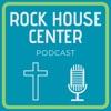 Rock House Center Podcast artwork