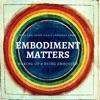 Embodiment Matters Podcast artwork