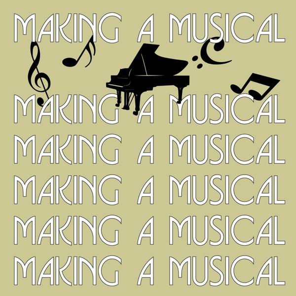 Making a Musical