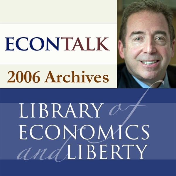 EconTalk Archives, 2006 image