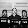 Dumb People Town artwork