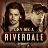Cry Me A Riverdale artwork