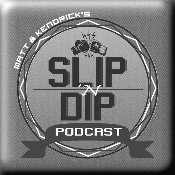 Slip 'n Dip - MMA & Boxing Interviews