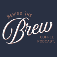 Behind The Brew Coffee Podcast podcast