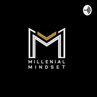 Inside The Millenial Mindset podcast