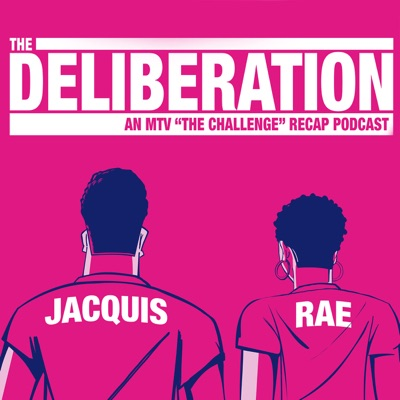 The Deliberation with Jacquis Neal and Rae Sanni:Jacquis Neal, Rae Sanni