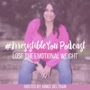 Irresistible You: Lose the Emotional Weight   Body Image   Confidence   Weight Loss artwork