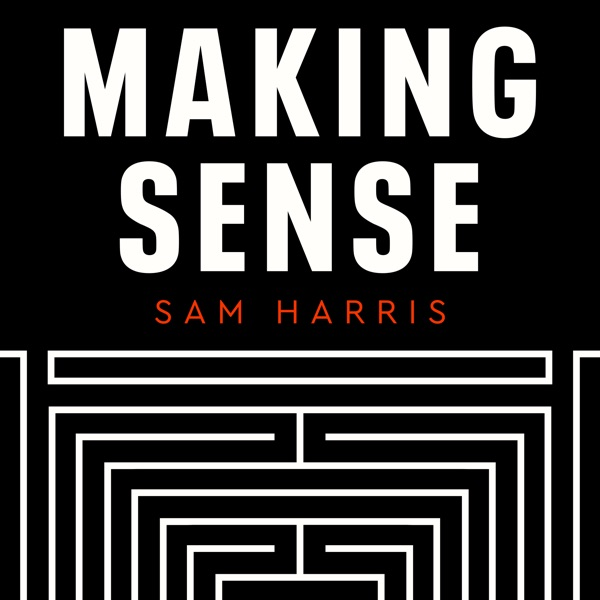 Making Sense with Sam Harris