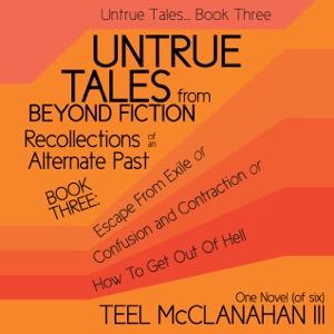 Untrue Tales... Book Three