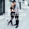 Healing the Healer Podcast  artwork