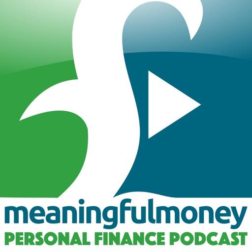 Cover image of The Meaningful Money Personal Finance Podcast