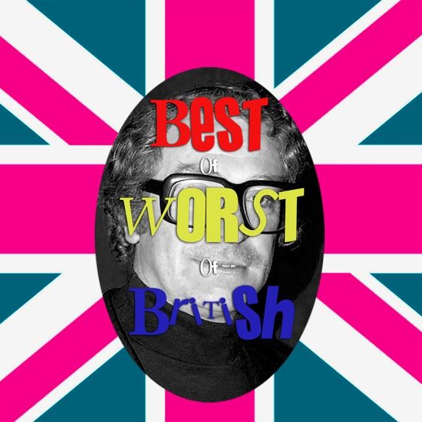 Best of Worst of British