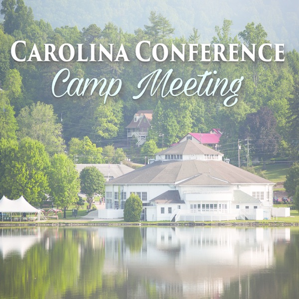 Carolina Conference Camp Meeting