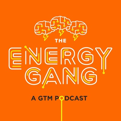The Energy Gang:Greentech Media