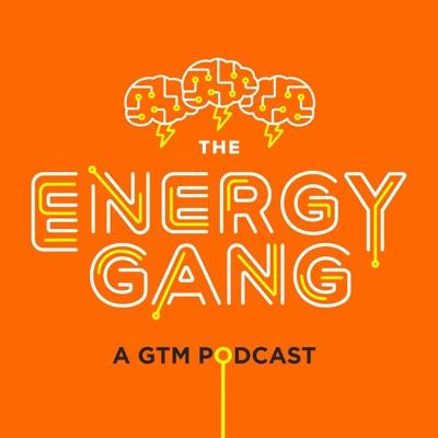 The Energy Gang:Greentech Media